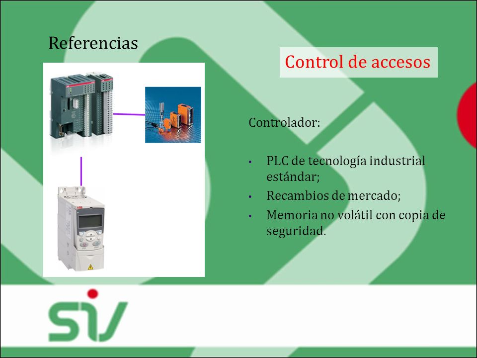 Referencias Control de accesos Controlador: