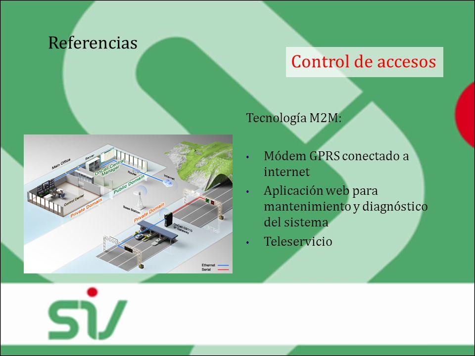 Referencias Control de accesos Tecnología M2M: