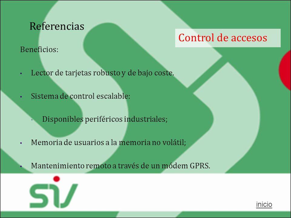 Referencias Control de accesos Beneficios: