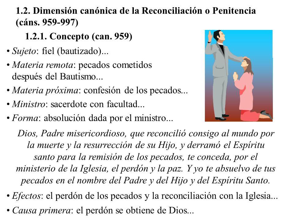 1. 2. Dimensión canónica de la Reconciliación o Penitencia (cáns