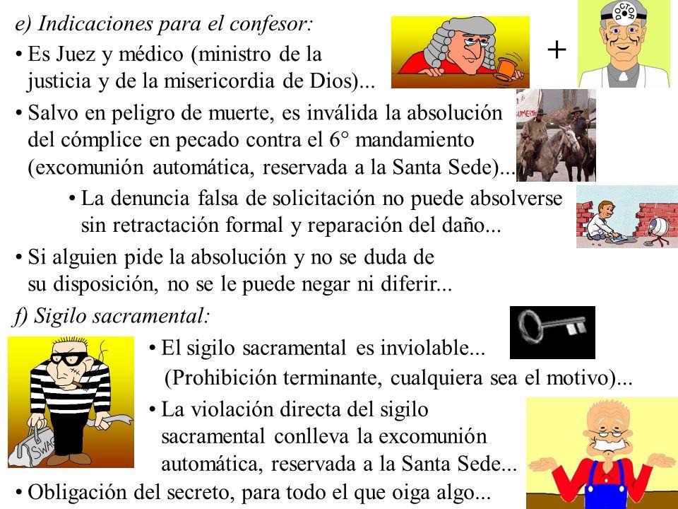 + e) Indicaciones para el confesor: