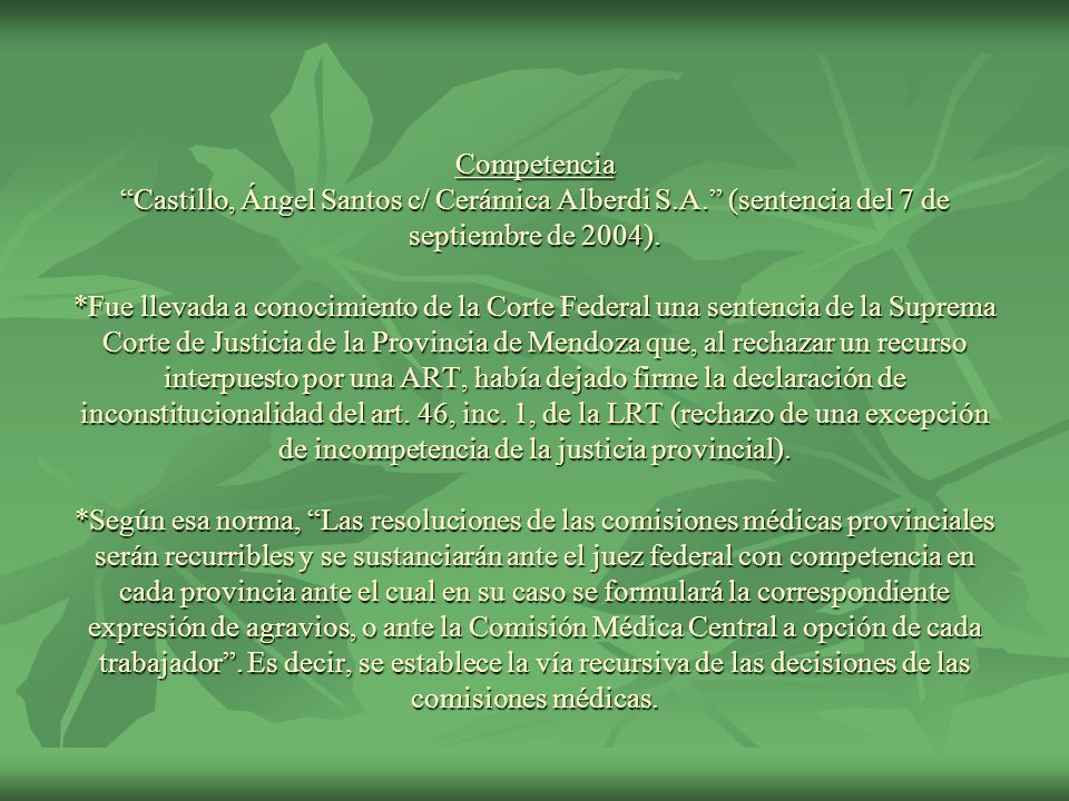 Competencia Castillo, Ángel Santos c/ Cerámica Alberdi S. A