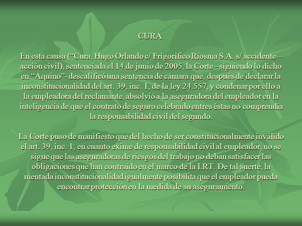 CURA. En esta causa ( Cura, Hugo Orlando c/ Frigorífico Riosma S. A