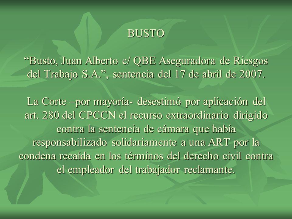 BUSTO Busto, Juan Alberto c/ QBE Aseguradora de Riesgos del Trabajo S