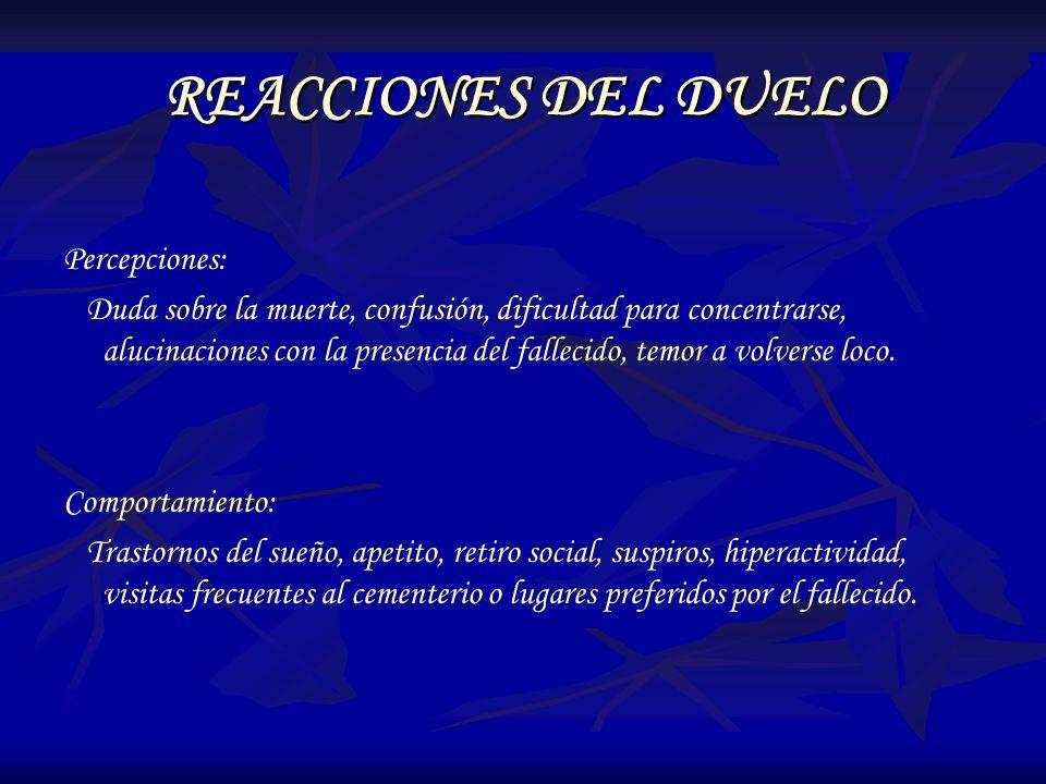 REACCIONES DEL DUELO Percepciones: