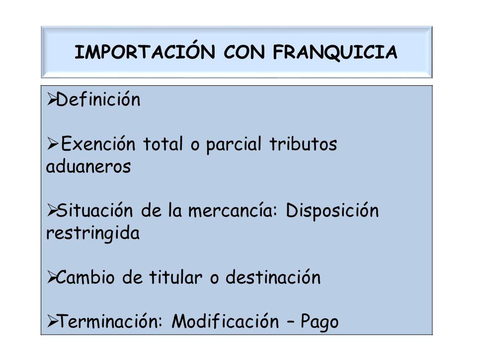 IMPORTACIÓN CON FRANQUICIA