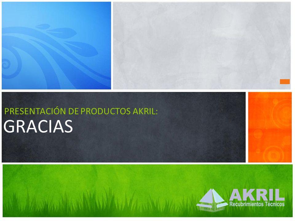 PRESENTACIÓN DE PRODUCTOS AKRIL: