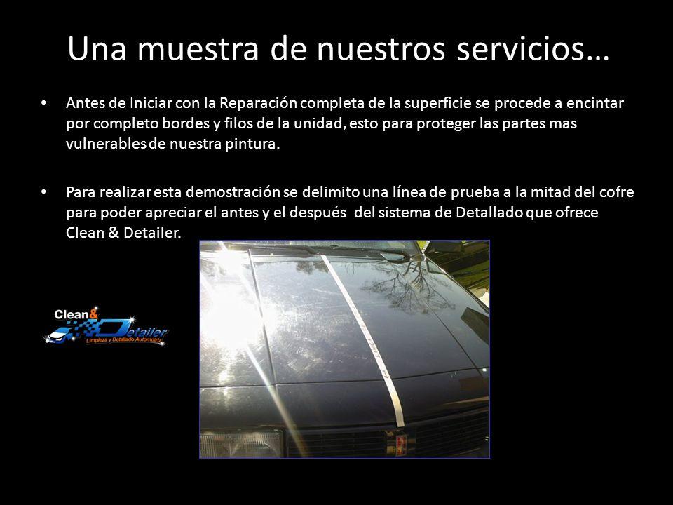 Una muestra de nuestros servicios…