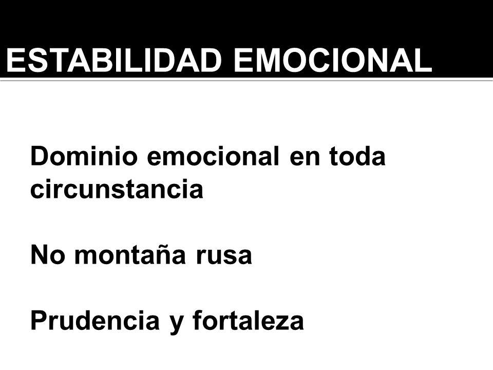 ESTABILIDAD EMOCIONAL