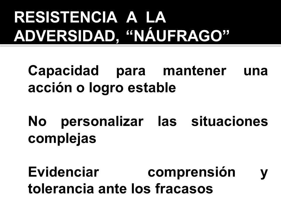 RESISTENCIA A LA ADVERSIDAD, NÁUFRAGO