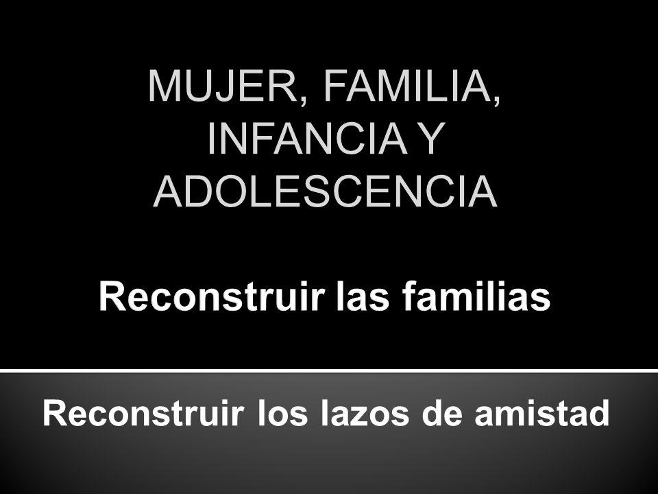 Reconstruir las familias