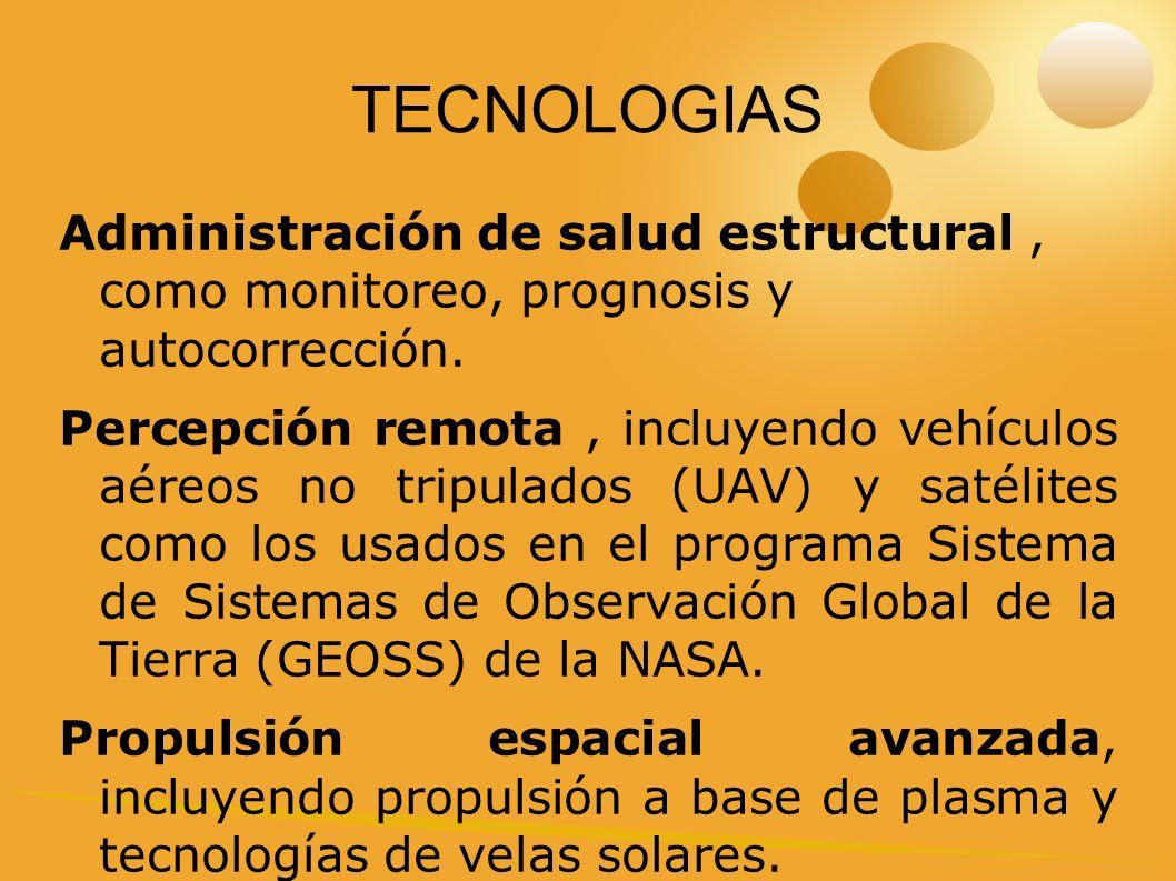 TECNOLOGIAS Administración de salud estructural , como monitoreo, prognosis y autocorrección.