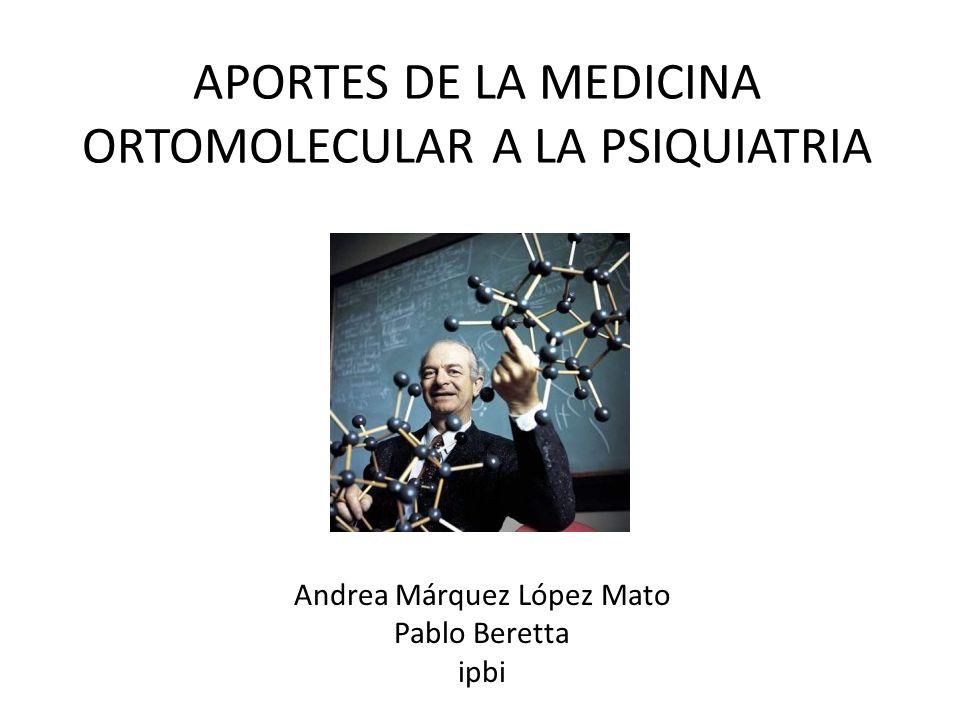 APORTES DE LA MEDICINA ORTOMOLECULAR A LA PSIQUIATRIA