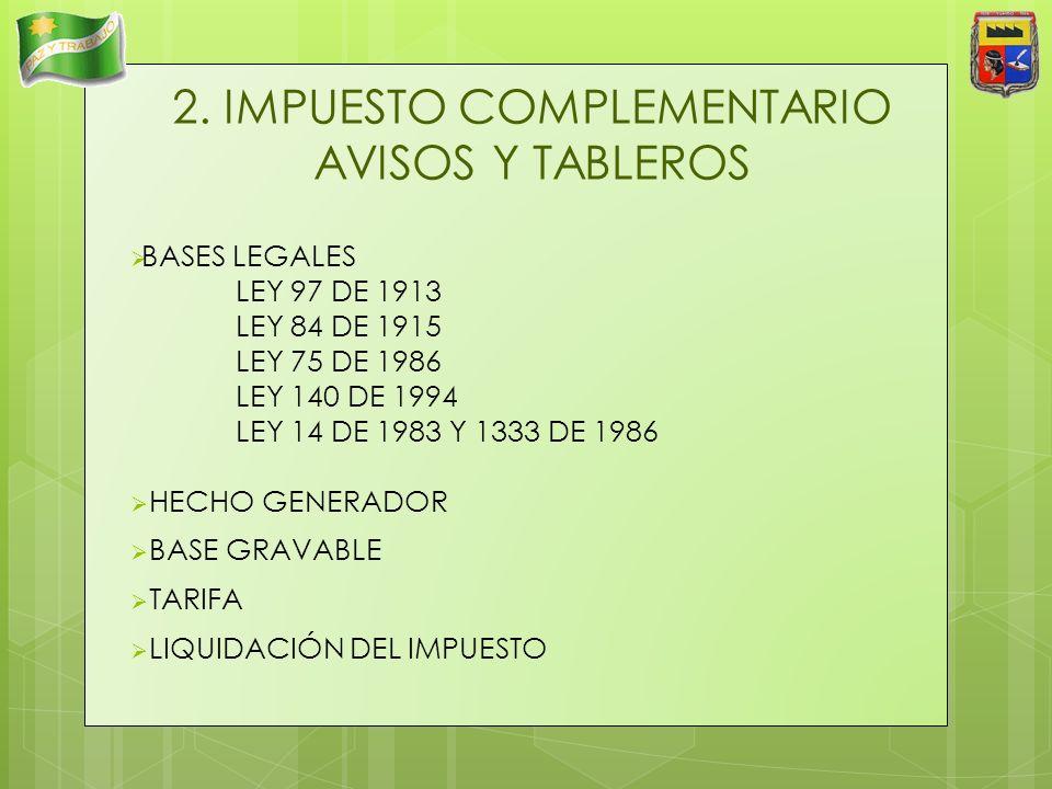 2. IMPUESTO COMPLEMENTARIO AVISOS Y TABLEROS