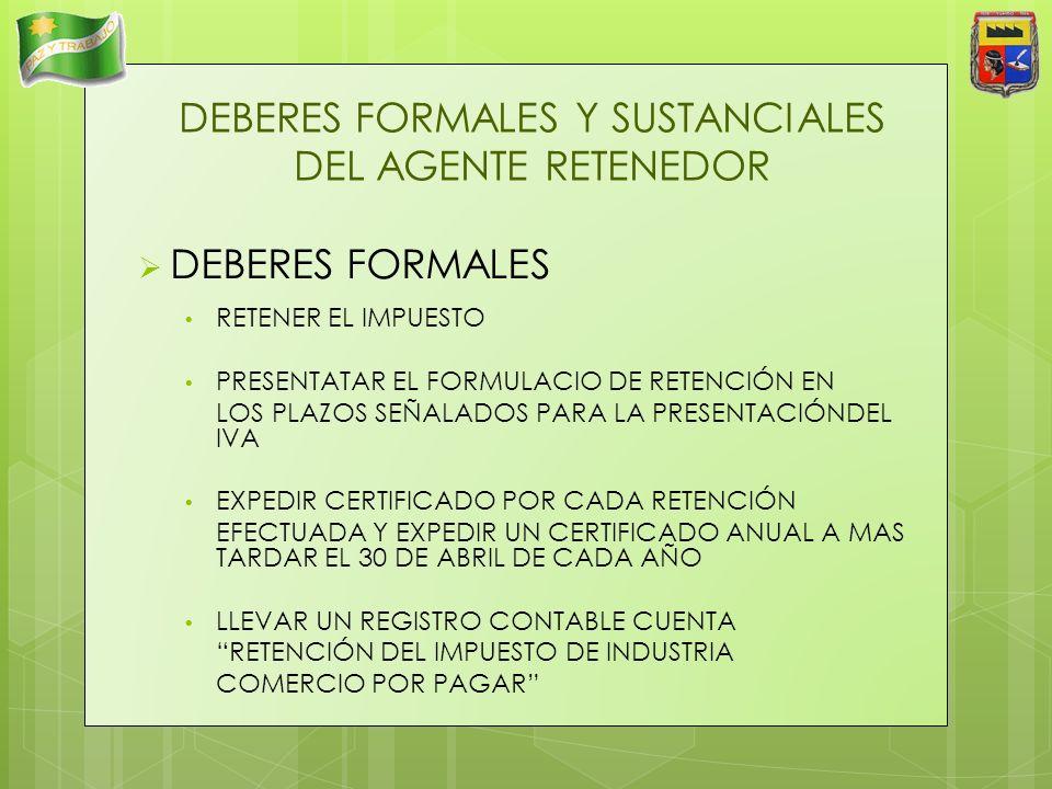 DEBERES FORMALES Y SUSTANCIALES DEL AGENTE RETENEDOR