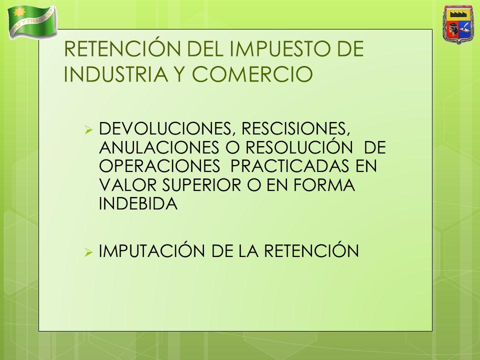 RETENCIÓN DEL IMPUESTO DE INDUSTRIA Y COMERCIO