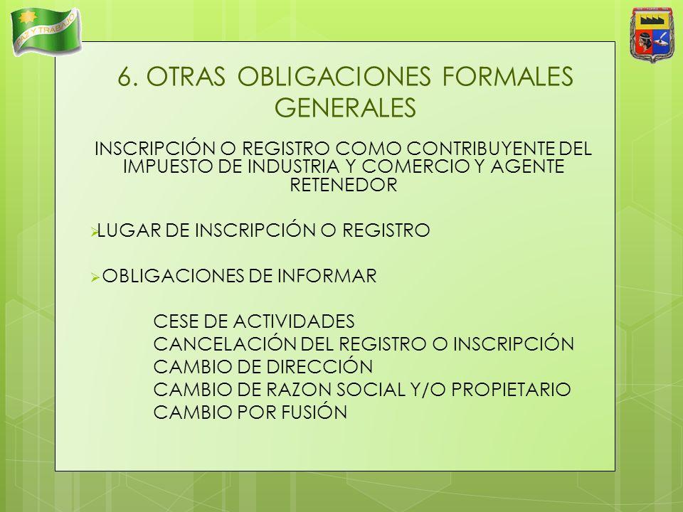 6. OTRAS OBLIGACIONES FORMALES GENERALES
