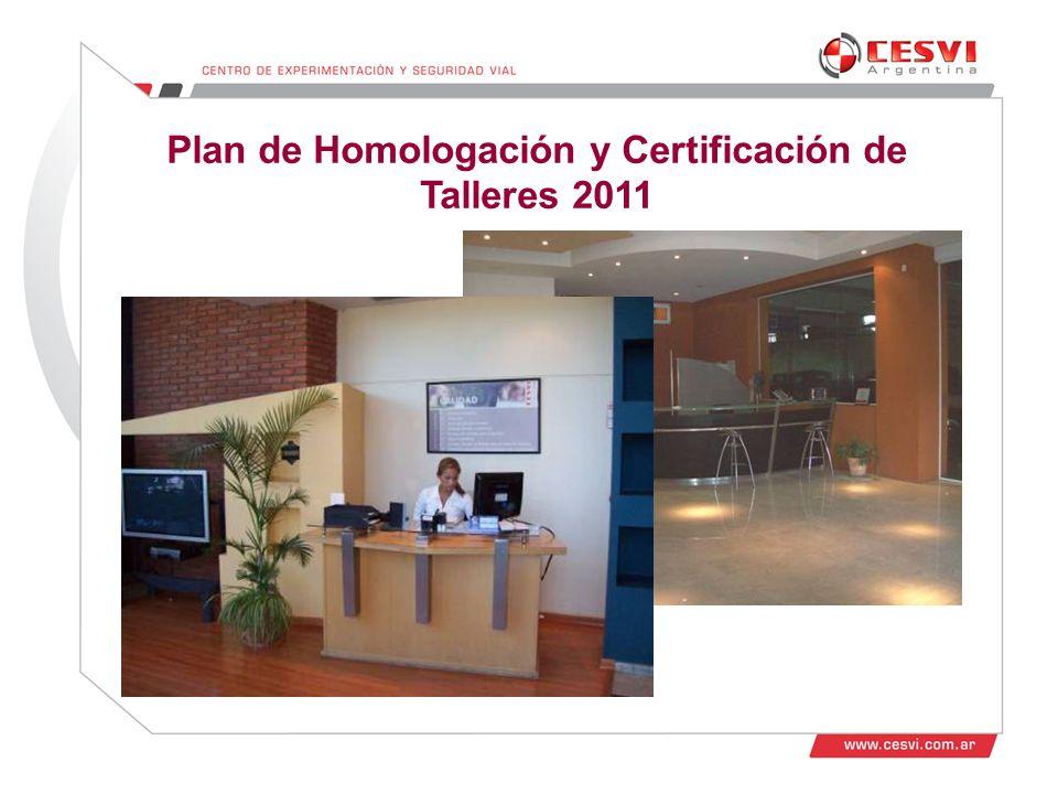 Plan de Homologación y Certificación de Talleres 2011