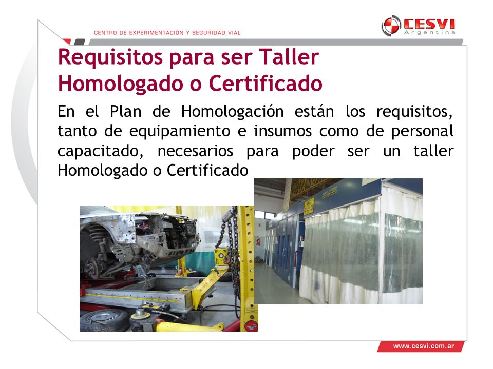 Requisitos para ser Taller Homologado o Certificado