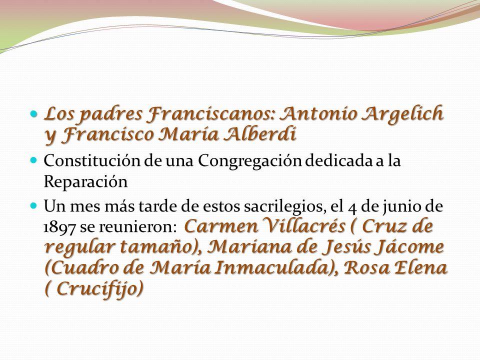 Los padres Franciscanos: Antonio Argelich y Francisco María Alberdi