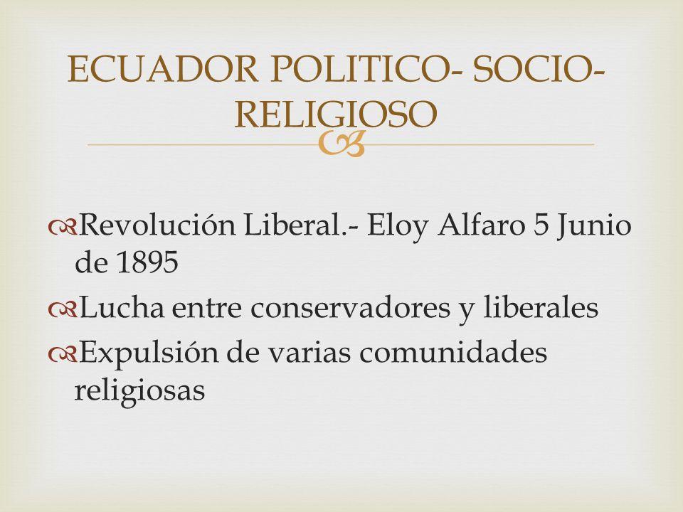 ECUADOR POLITICO- SOCIO-RELIGIOSO