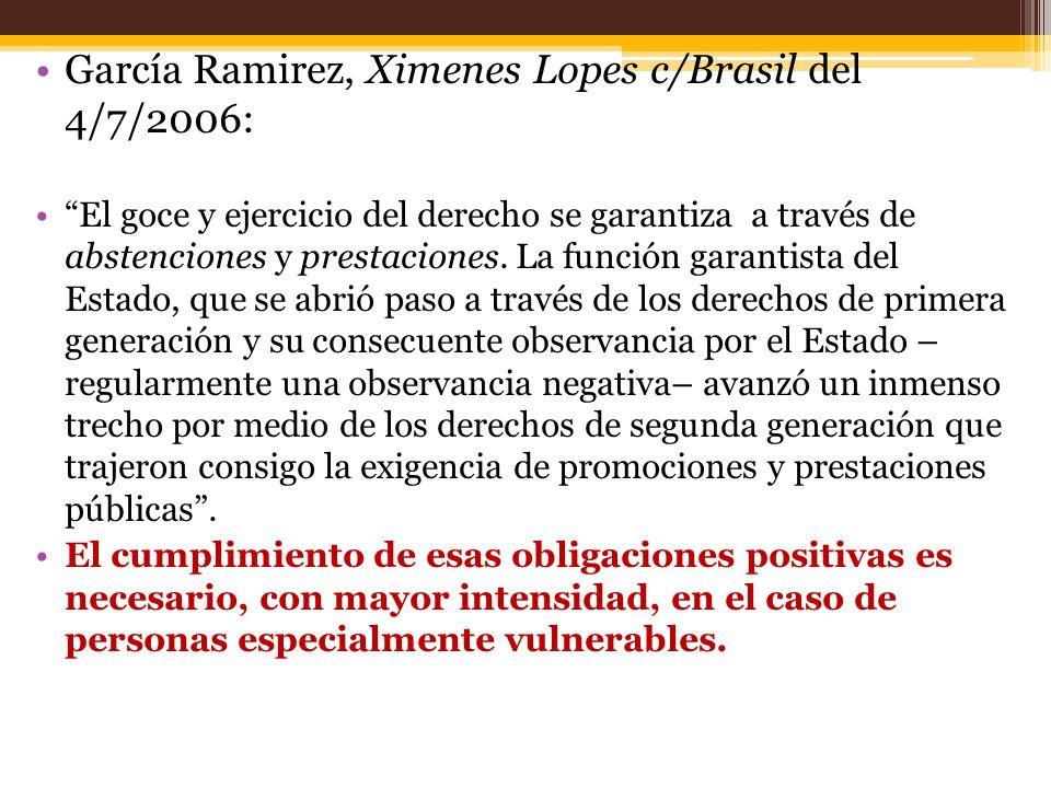 García Ramirez, Ximenes Lopes c/Brasil del 4/7/2006: