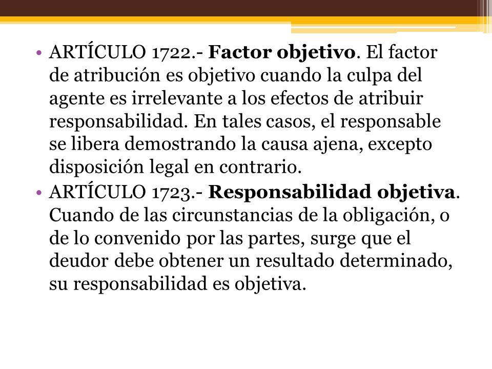 ARTÍCULO 1722. - Factor objetivo