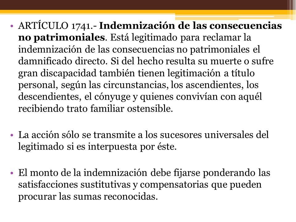 ARTÍCULO 1741. - Indemnización de las consecuencias no patrimoniales