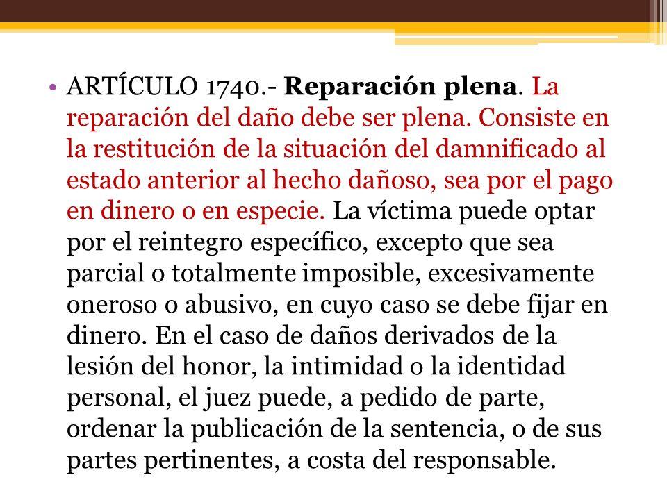 ARTÍCULO 1740. - Reparación plena