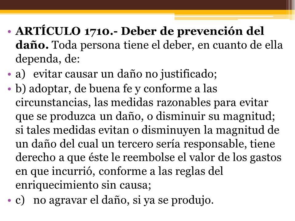 ARTÍCULO 1710. - Deber de prevención del daño