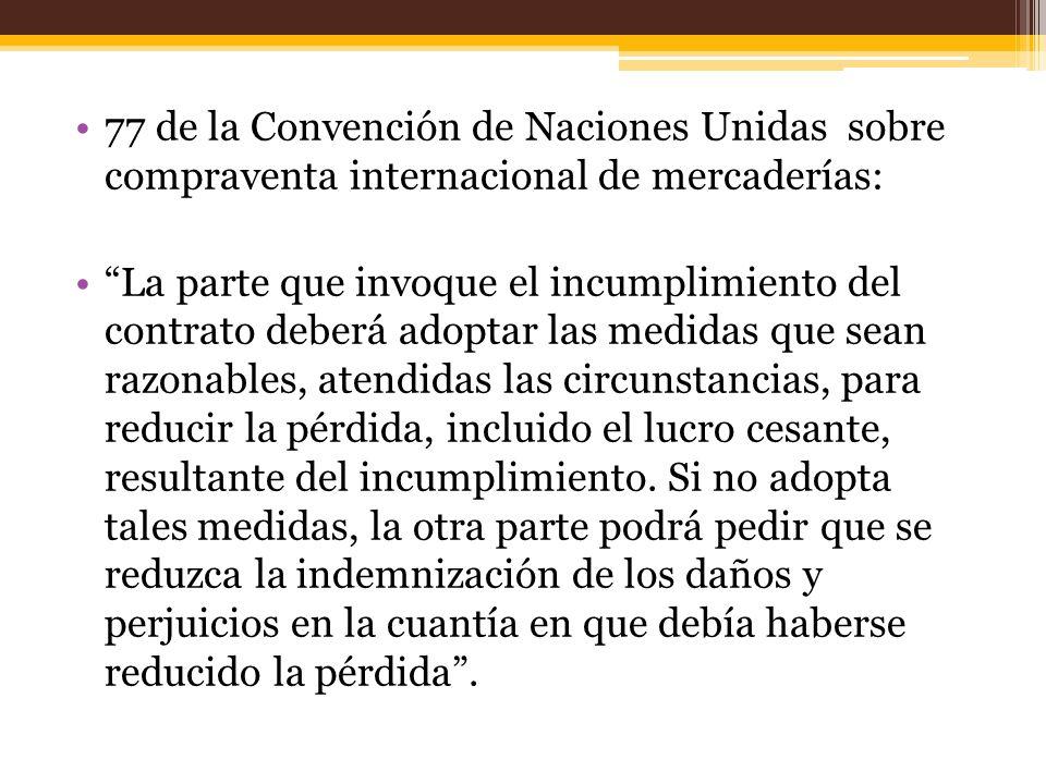 77 de la Convención de Naciones Unidas sobre compraventa internacional de mercaderías: