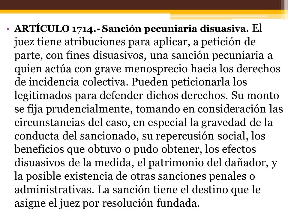 ARTÍCULO 1714. - Sanción pecuniaria disuasiva