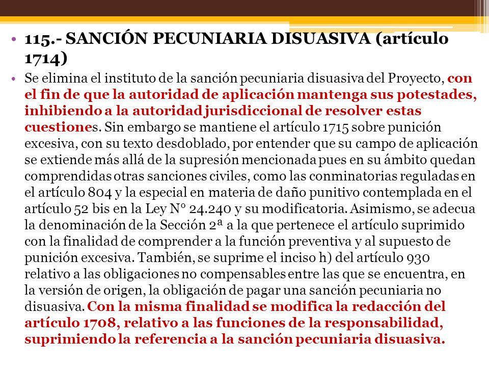 115.- SANCIÓN PECUNIARIA DISUASIVA (artículo 1714)