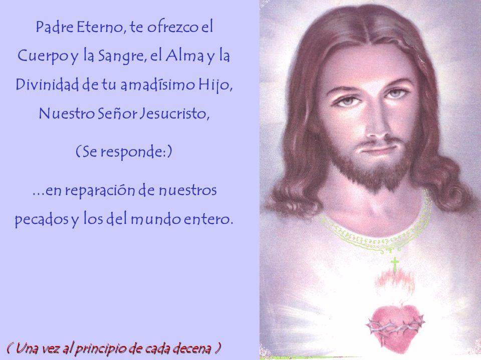 ...en reparación de nuestros pecados y los del mundo entero.