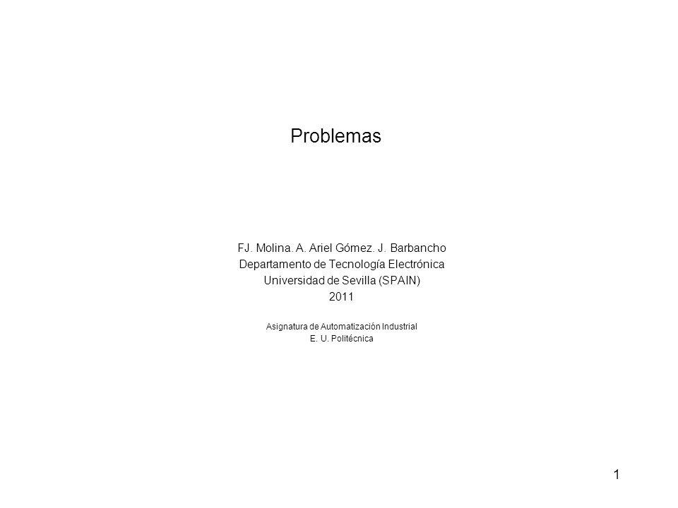 Problemas FJ. Molina. A. Ariel Gómez. J. Barbancho