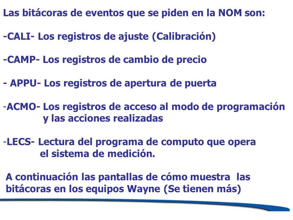Las bitácoras de eventos que se piden en la NOM son: