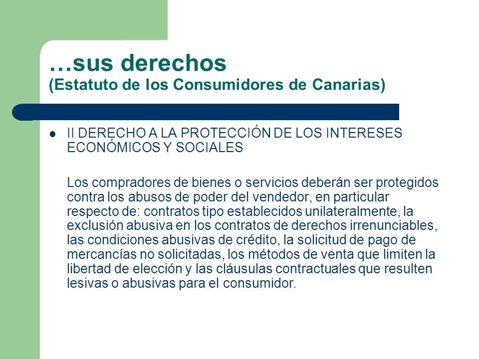 …sus derechos (Estatuto de los Consumidores de Canarias)
