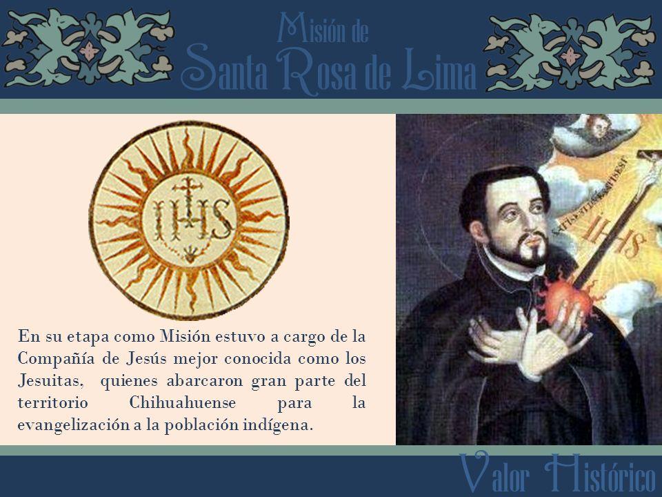 En su etapa como Misión estuvo a cargo de la Compañía de Jesús mejor conocida como los Jesuitas, quienes abarcaron gran parte del territorio Chihuahuense para la evangelización a la población indígena.
