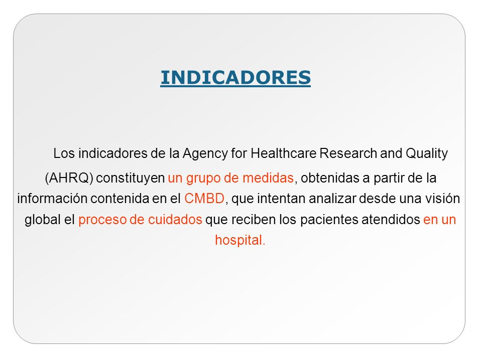Los indicadores de la Agency for Healthcare Research and Quality