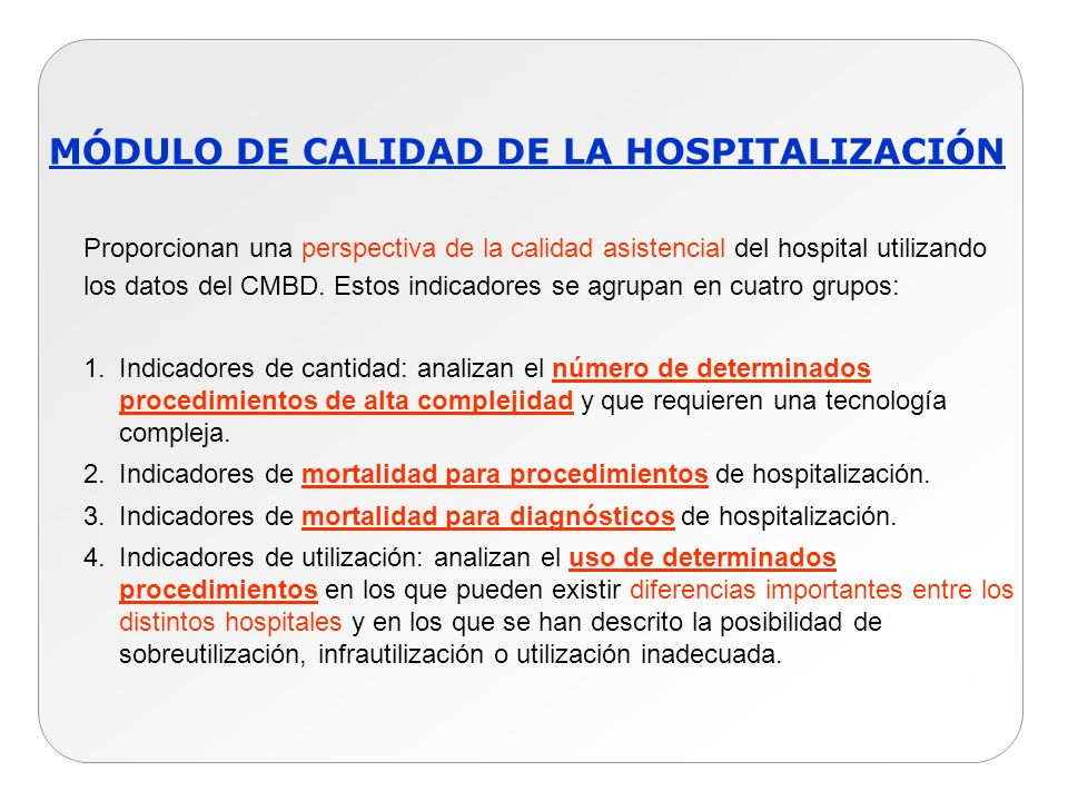 MÓDULO DE CALIDAD DE LA HOSPITALIZACIÓN