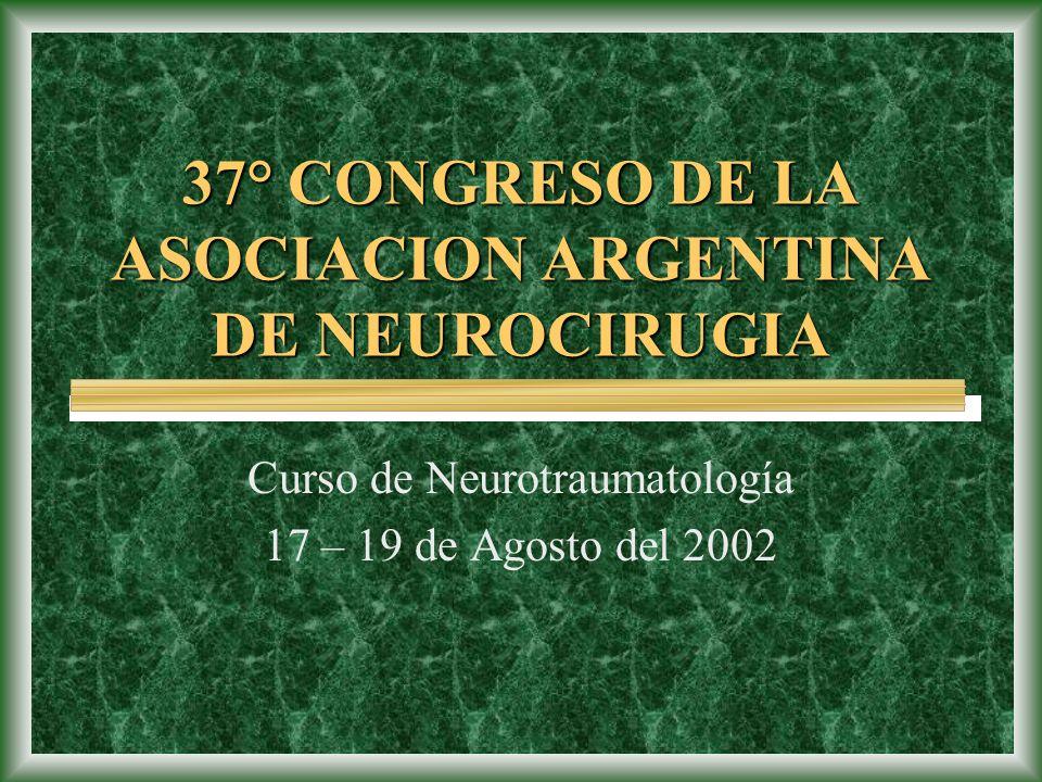 37° CONGRESO DE LA ASOCIACION ARGENTINA DE NEUROCIRUGIA