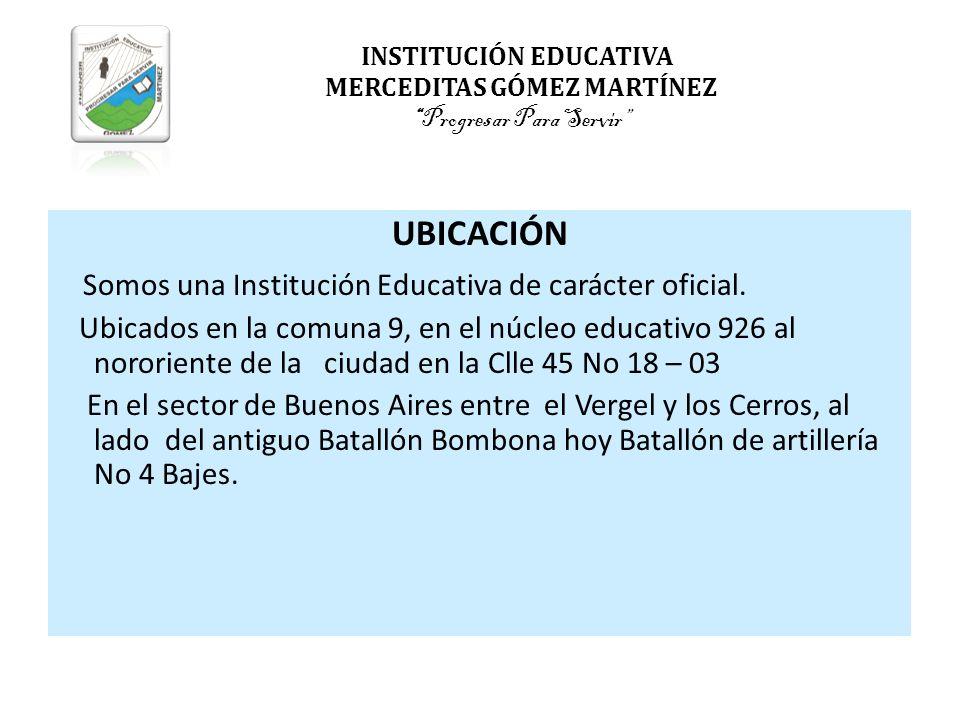 Somos una Institución Educativa de carácter oficial.