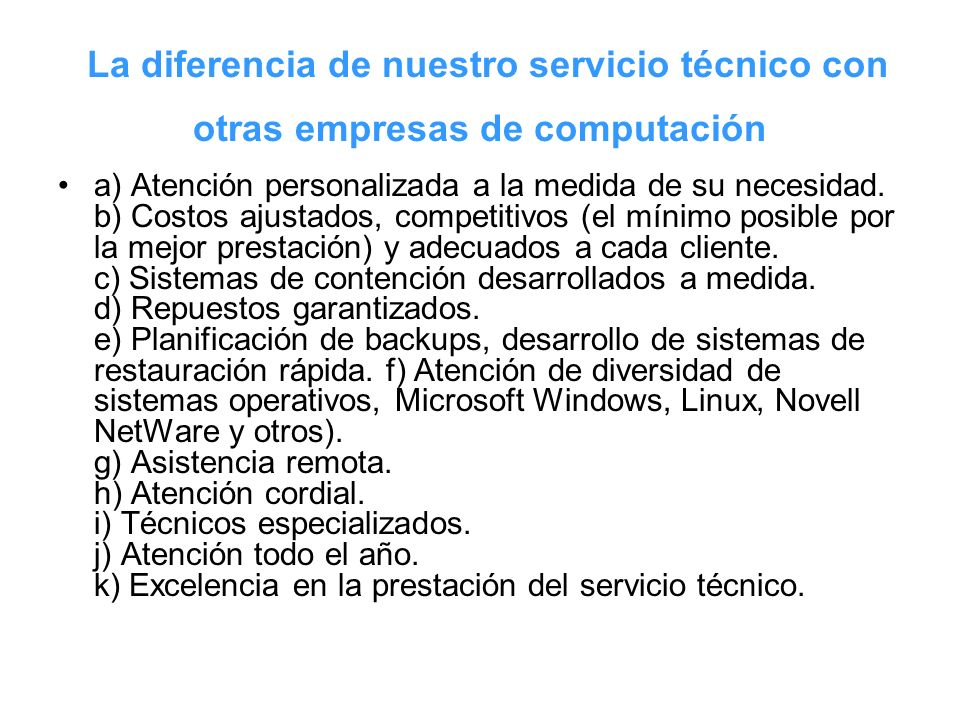 La diferencia de nuestro servicio técnico con otras empresas de computación