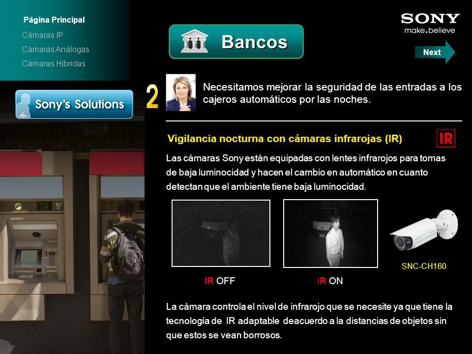 Página Principal Cámaras IP. Bancos. Cámaras Análogas. Next. Cámaras Híbridas. SNC-CH160.