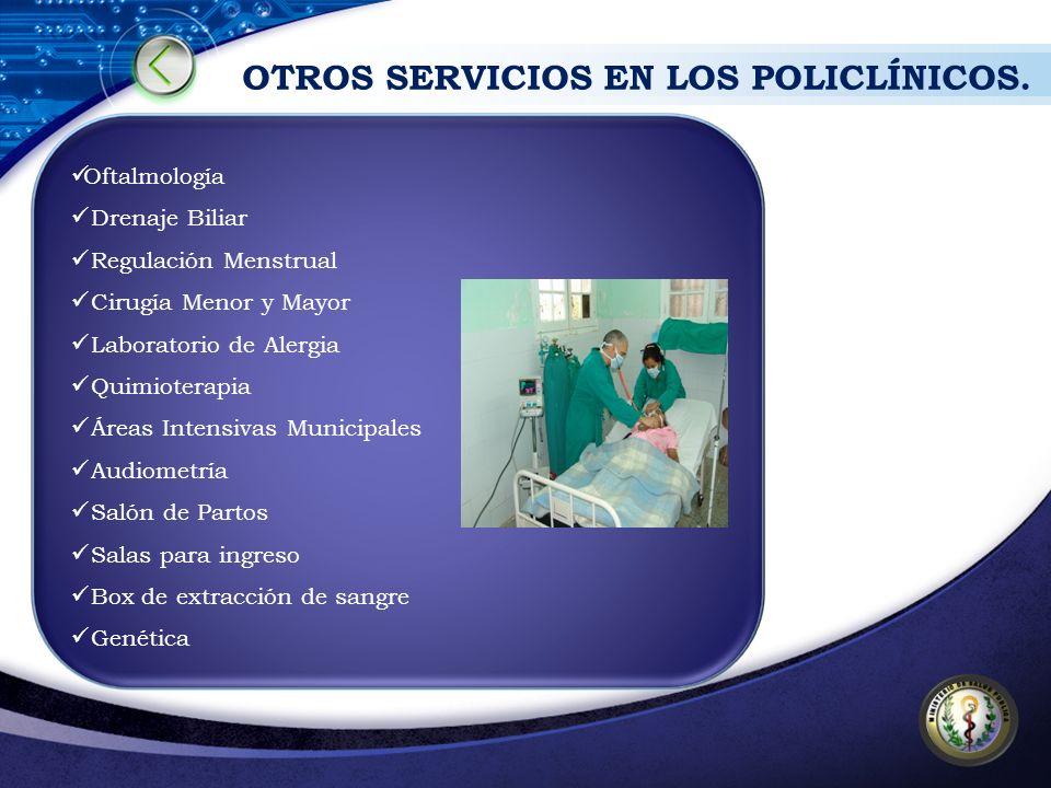 OTROS SERVICIOS EN LOS POLICLÍNICOS.