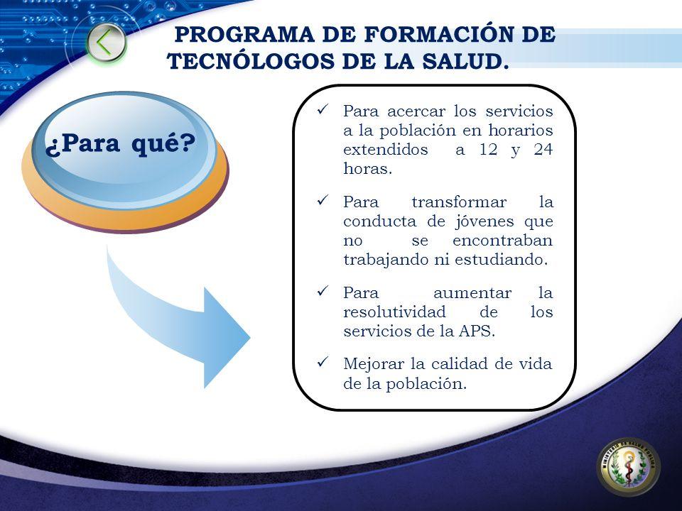PROGRAMA DE FORMACIÓN DE TECNÓLOGOS DE LA SALUD.