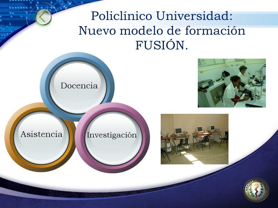 Policlínico Universidad: Nuevo modelo de formación FUSIÓN.