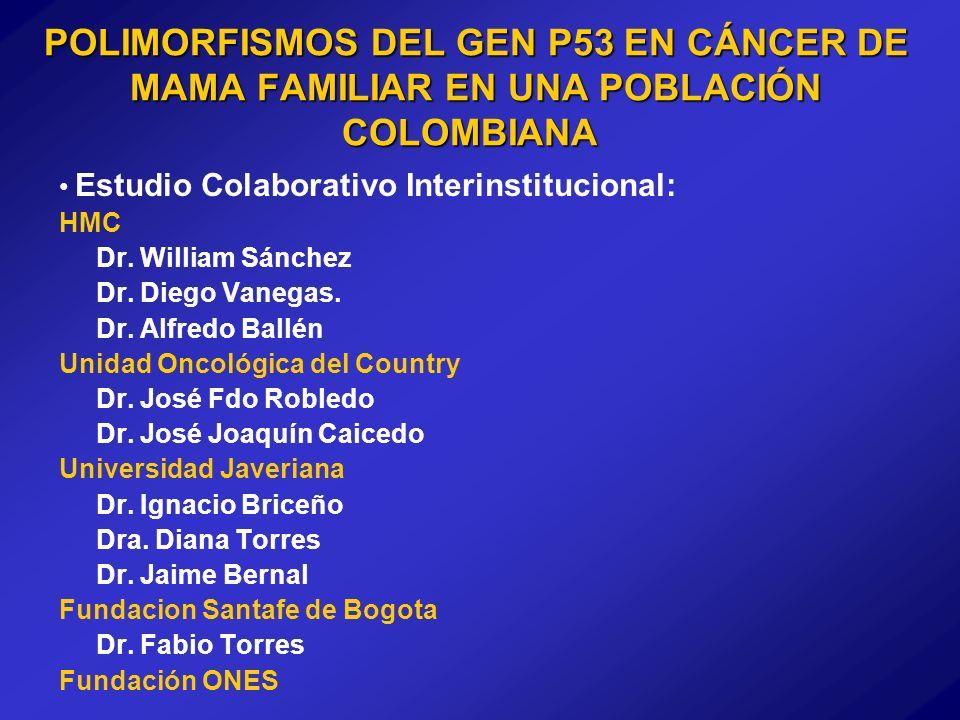 POLIMORFISMOS DEL GEN P53 EN CÁNCER DE MAMA FAMILIAR EN UNA POBLACIÓN COLOMBIANA