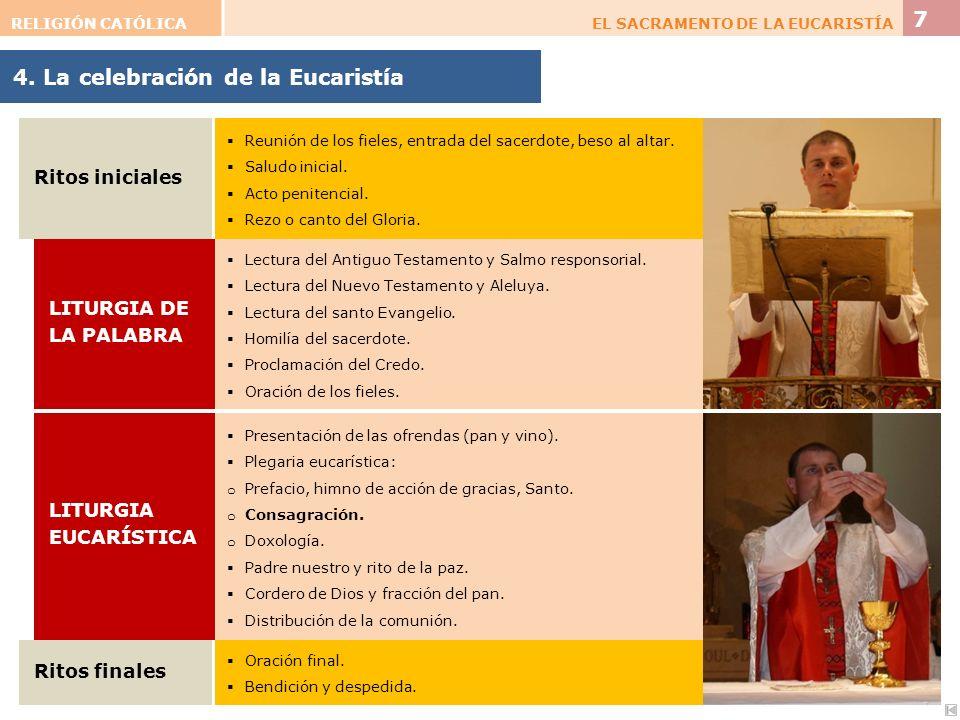 4. La celebración de la Eucaristía