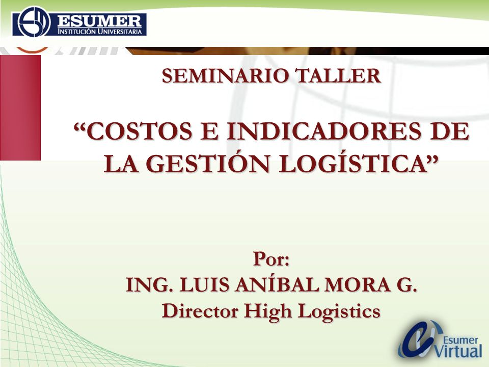 COSTOS E INDICADORES DE Director High Logistics